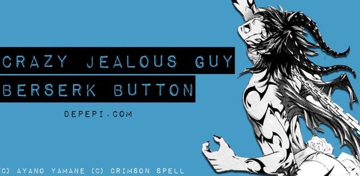 tropes, crazy jealous guy, berserk, berserk button, yaoi manga, geek anthropology, anthropology, manga, yaoi, BL, depepi, depepi.com