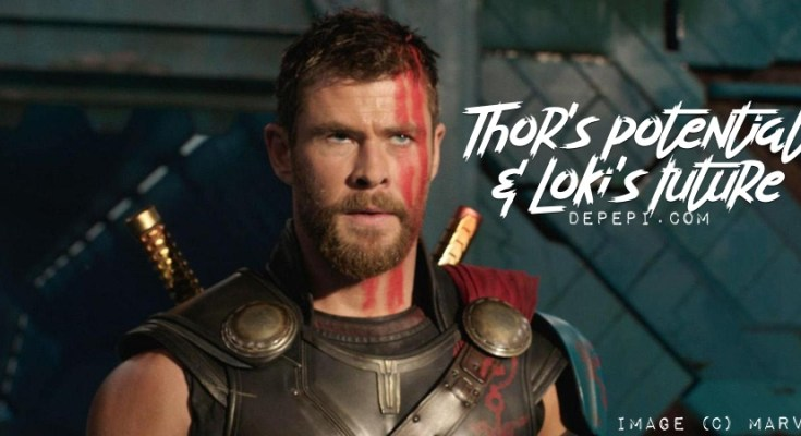 thor, thor ragnarok, mcu, marvel, marvel cinematic universe, loki, loki's future, depepi, depepi.com