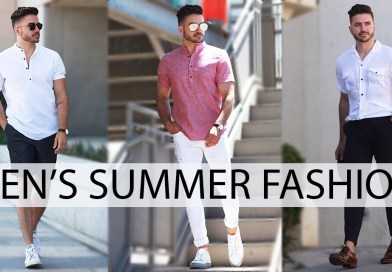 3 EASY SUMMER OUTFITS FOR MEN 2017