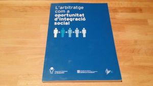 Libro realizado para la Federación Catalana de Bàsquet sobre integración social a través del arbitraje