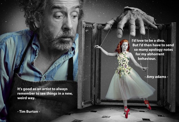 Quote Amy Adams en Tim Burton