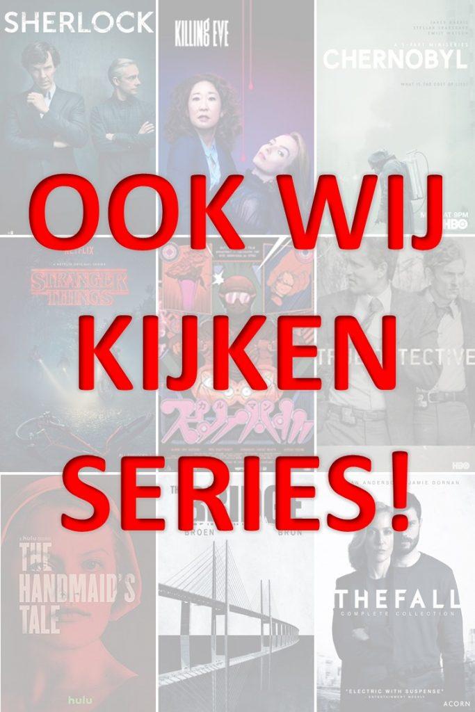 Ook wij kijken series!