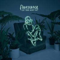 Eat Your Heart Out - Florescence (Review)