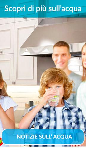 notizie sull'acqua che beviamo ogni giorno o utilizziamo per cucinare
