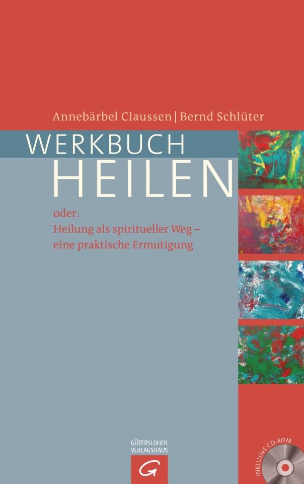 Werkbuch Heilen von Bernd Schlueter