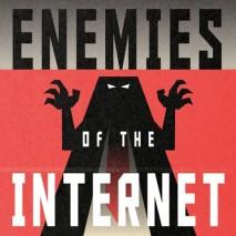 Enemigos de Internet es un listado de las agencias gubernamentales que más restringen las libertades en la red
