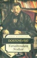 yeraltından notlar / dostoyevskiYeraltından Notlar / Dostoyevski