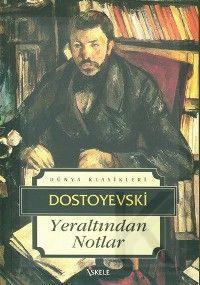 Yeraltından Notlar (Dostoyevski)Yeraltından Notlar (Dostoyevski)