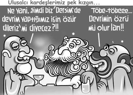 türk solu dersim'den özür diler mi?Türk solu Dersim'den özür diler mi?