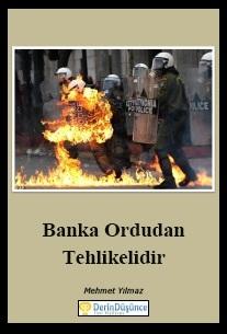 Dikkat Kitap: Banka Ordudan TehlikelidirDikkat Kitap: Banka Ordudan Tehlikelidir