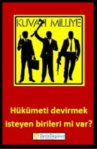 Hükümeti_devirmek_kapak Türkiye daha iyi bir muhalefete layık değil mi?Türkiye daha iyi bir muhalefete layık değil mi?
