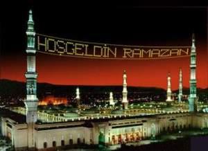 Hoşgeldin Ya Ramazan!