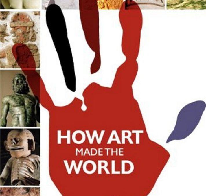Sanat Dünyayı Nasıl Değiştirdi?