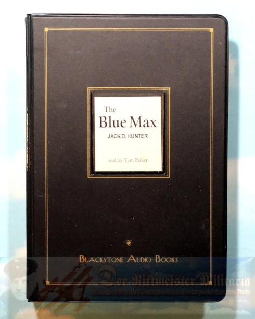JACK D. HUNTER - AUDIO CASSETTES - THE BLUE MAX - Imperial German Military Antiques Sale