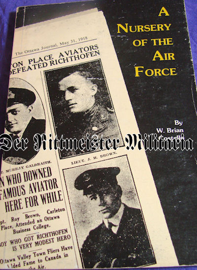 CANADA - BOOK - A NURSERY OF THE AIR FORCE By W. BRIAN COSTELLO - Imperial German Military Antiques Sale