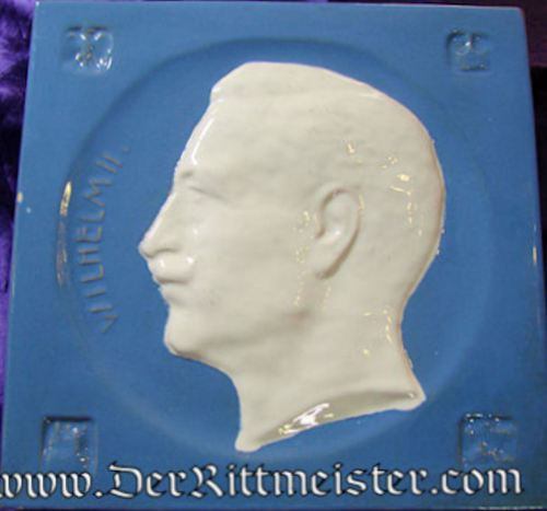 CERAMIC WALL TILE FEATURING KAISER WILHELM II - Imperial German Military Antiques Sale