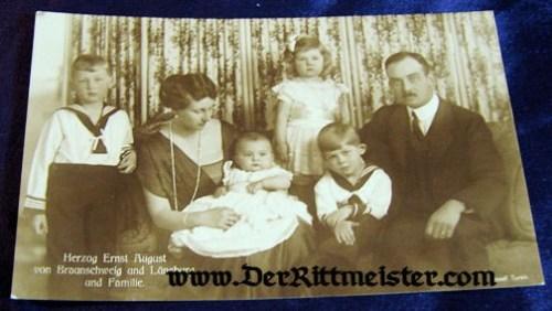 POSTCARD - HERZOG ERNST AUGUST - WIFE - CHILDREN - BRAUNSCHWEIG - Imperial German Military Antiques Sale