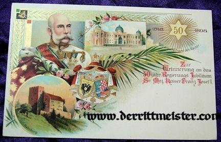 COLOR POSTCARD - 50th ANNIVERSARY - KAISER FRANZ-JOSEF - AUSTRIA - Imperial German Military Antiques Sale
