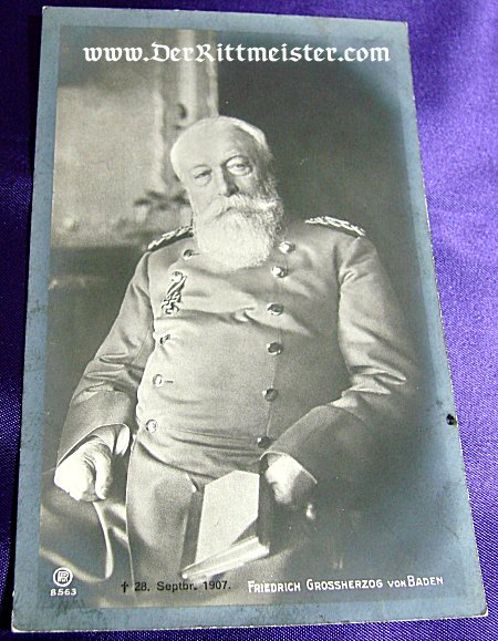BLACK AND WHITE POSTCARD - GRAND DUKE FRIEDRICH I - BADEN - Imperial German Military Antiques Sale