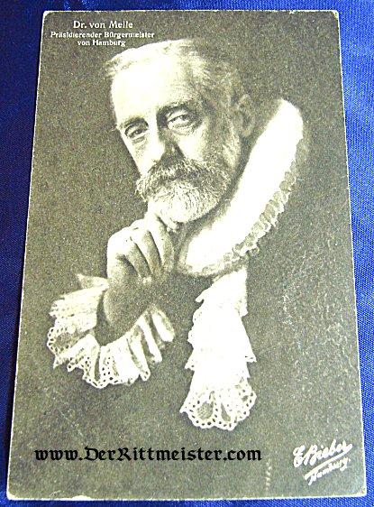 POSTCARD - DR. von MELLE - BÜRGERMEISTER - HAMBURG - Imperial German Military Antiques Sale