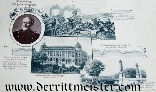 POSTCARD - COMMEMORATING 100th ANNIVERSARY OF KINGDOM OF WÜRTTEMBERG'S FOUNDATION DURING KÖNIG KARL I'S REIGN - Imperial German Military Antiques Sale