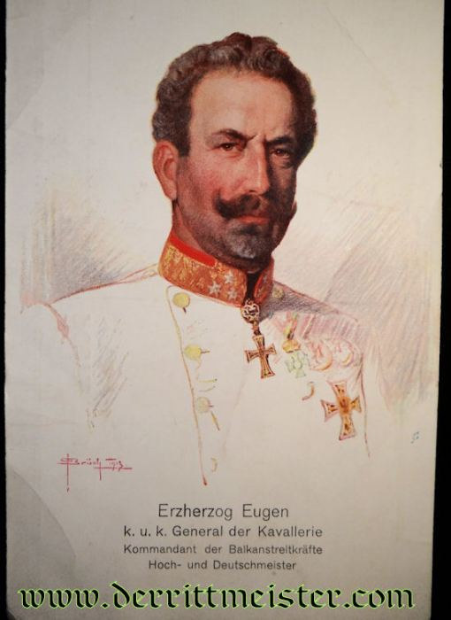 COLOR POSTCARD: AUSTRIA'S ARCHDUKE EUGEN - Imperial German Military Antiques Sale