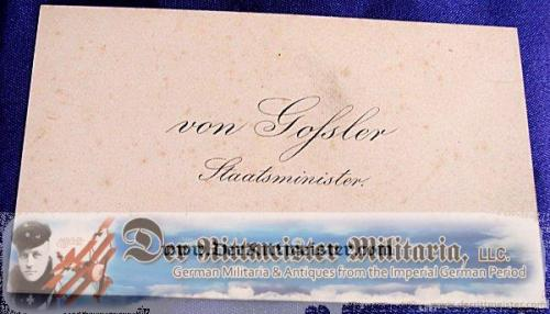 CALLING CARD - STAATSMINISTER von GOßLER - Imperial German Military Antiques Sale