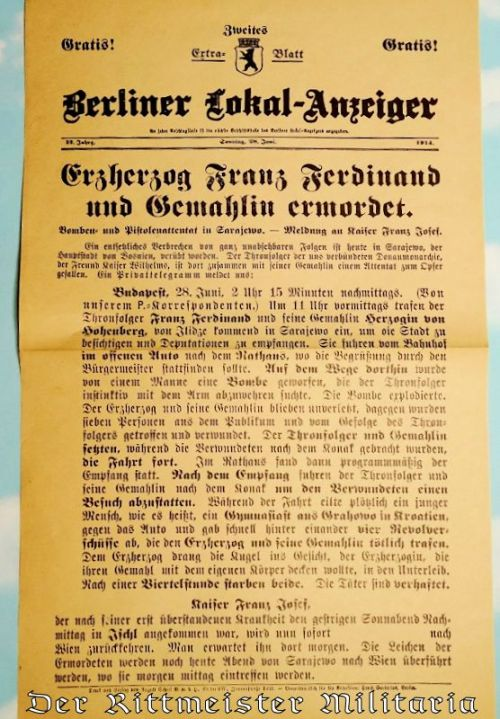 GERMANY - NEWSPAPER - BERLINER LOKAL-ANZEIGER SPECIAL EDITION DATED SUNDAY, 28 JUNE 1914: ANNOUNCING ARCHDUKE FRANZ FERDINAND OF AUSTRIA'S ASSASSINATION IN SERBIA - Imperial German Military Antiques Sale