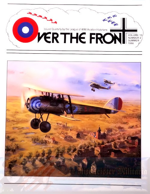 MAGAZINE - OVER THE FRONT: VOLUME 13, NUMBER 2 - LEAGUE OF WORLD WAR 1 AVIATION HISTORIANS - Imperial German Military Antiques Sale