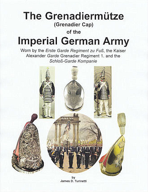 GRENADIERMÜTZE OR MITRE by JAMES D. TURINETTI. - Imperial German Military Antiques Sale