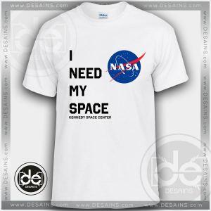 Buy Tshirt I Need My Space NASA Tshirt mens Tshirt womens Size S-3XL