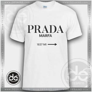 Buy Tshirt Prada Marfa Fashion Tshirt mens Tshirt womens Size S-3XL