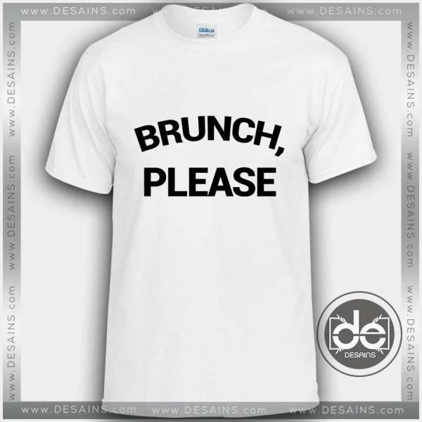 Buy Tshirt Brunch Please Tshirt Womens Tshirt Mens Tees Size S-3XL