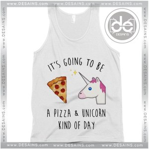 Buy Tank Top Pizza Unicorn Kind of day Tank top Womens and Mens Adult