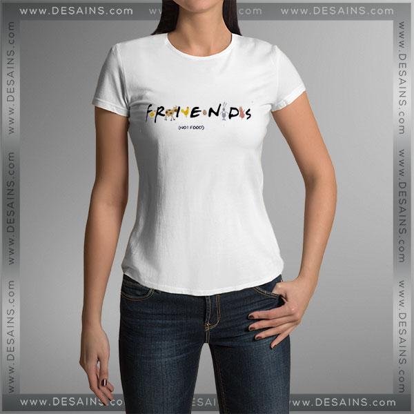 Buy Tshirt Friends Not Food Tshirt Womens Tshirt Mens Tees Size S-3XL