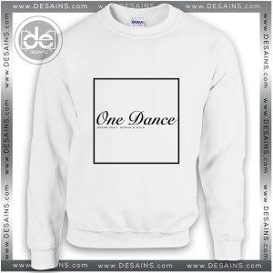 Buy Sweatshirt Drake One Dance Sweater Womens and Sweater Mens