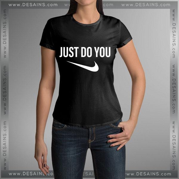 Tshirt Just Do You Just Do It Tshirt mens Tshirt womens Tees size S-3XL