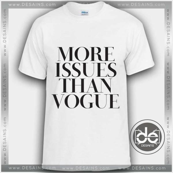 Tshirt More Issues Than Vogue Tshirt mens Tshirt womens Tees size S-3XL