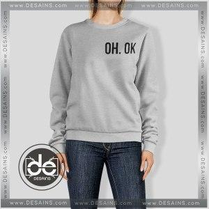 Buy Sweatshirt OH OK Custom Sweater Womens and Sweater Mens