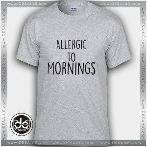 Buy Tshirt Allergic To Mornings Tshirt Womens Tshirt Mens Tees Size S-3XL