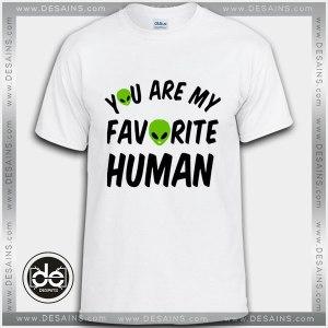 Buy Tshirt My Favorite Human Tshirt Womens Tshirt Mens Tees Size S-3XL