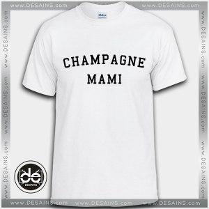 Buy Tshirt Champagne Mami Tshirt Womens Tshirt Mens Tees Size S-3XL