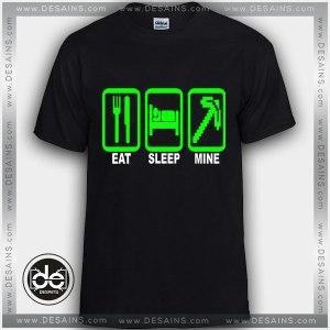 Buy Tshirt Eat Sleep Mine Minecraft Tshirt Womens Tshirt Mens Tees Size S-3XL