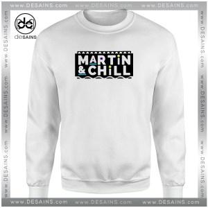 Cheap Graphic Sweatshirt Martin And Chill Logo Clothing Merch