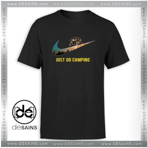 Cheap Graphic Tee Shirt Just go Camping Just Do It Funny Size S-3XL