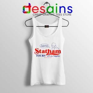 Cheap Tank Top Statham Tours Los Angeles Size S-3XL