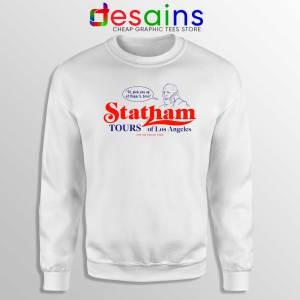 Statham Tours Los Angeles Sweatshirt Jason Statham Size S-3XL