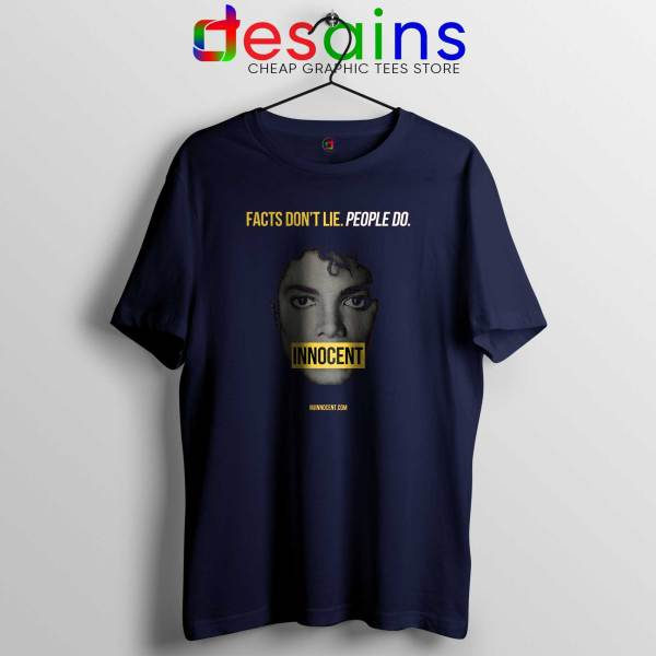 Michael Jackson Innocent Tee Shirt Facts Don't Lie People Do Navy Blue