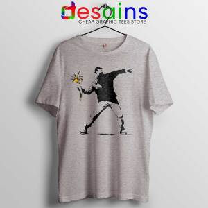 Tee Shirt Banksy Flower Political Protest Graffiti Thrower Stencil Tshirt Sport Grey