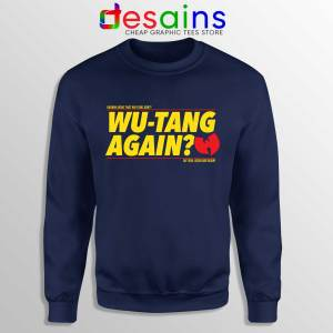 Cheap Sweatshirt Wu Tang Again and Again Sweater Adult Unisex Navy Blue